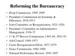 reforming the bureaucracy