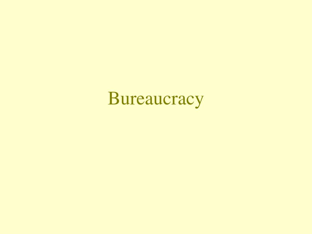 bureaucracy l.