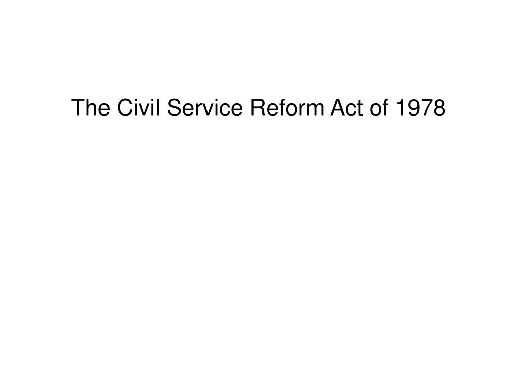 The Civil Service Reform Act of 1978
