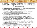 agency theory and the responsive bureaucracy23