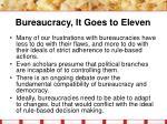 bureaucracy it goes to eleven