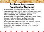parliamentary versus presidential systems
