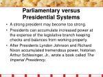 parliamentary versus presidential systems4