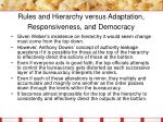 rules and hierarchy versus adaptation responsiveness and democracy