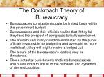 the cockroach theory of bureaucracy