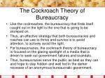 the cockroach theory of bureaucracy26