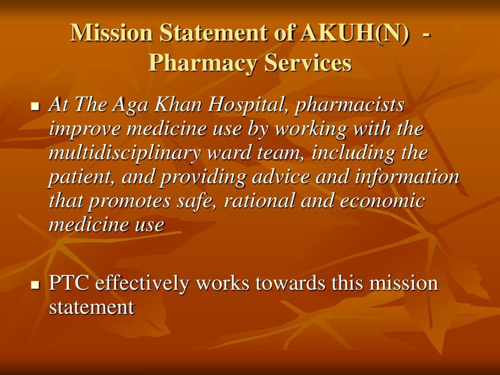 Mission Statement of AKUH(N)  - Pharmacy Services