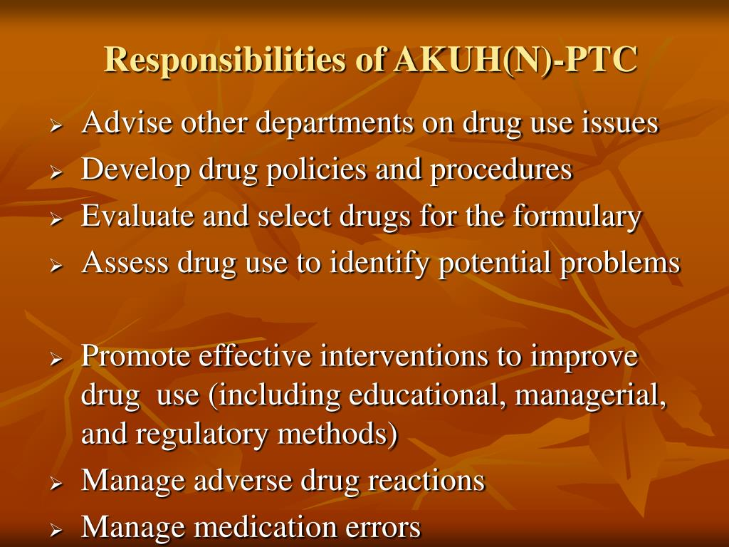 Responsibilities of AKUH(N)-PTC