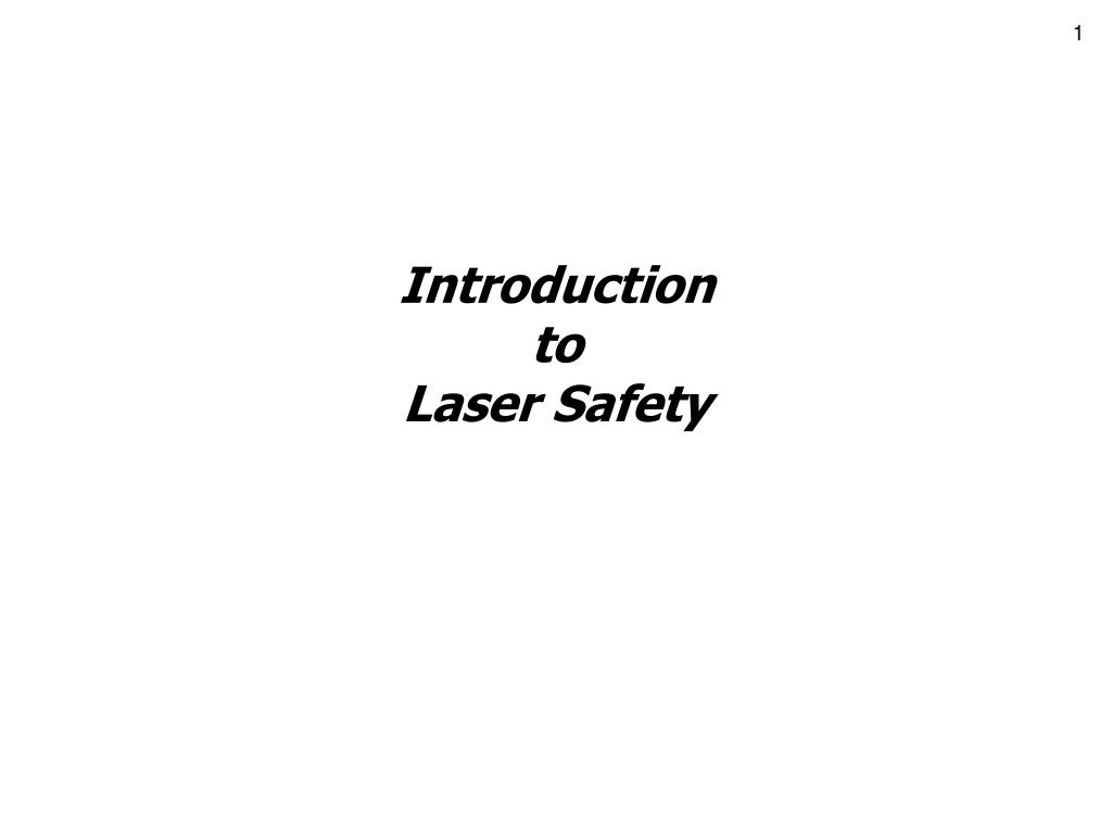 introduction to laser safety l.