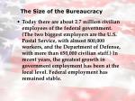 the size of the bureaucracy