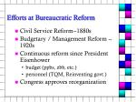 efforts at bureaucratic reform