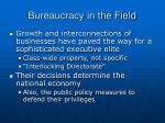 bureaucracy in the field12