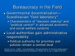 bureaucracy in the field18
