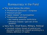 bureaucracy in the field7