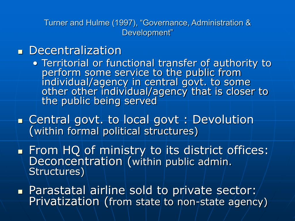 "Turner and Hulme (1997), ""Governance, Administration & Development"""