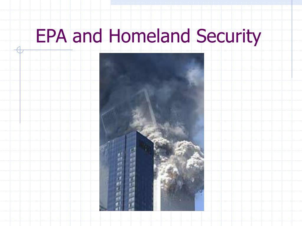 epa and homeland security l.