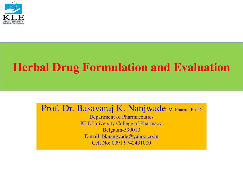 herbal drug formulation and evaluation l.