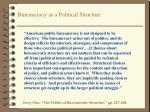 bureaucracy as a political structure