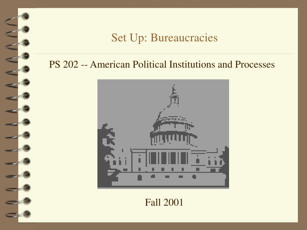 set up bureaucracies l.