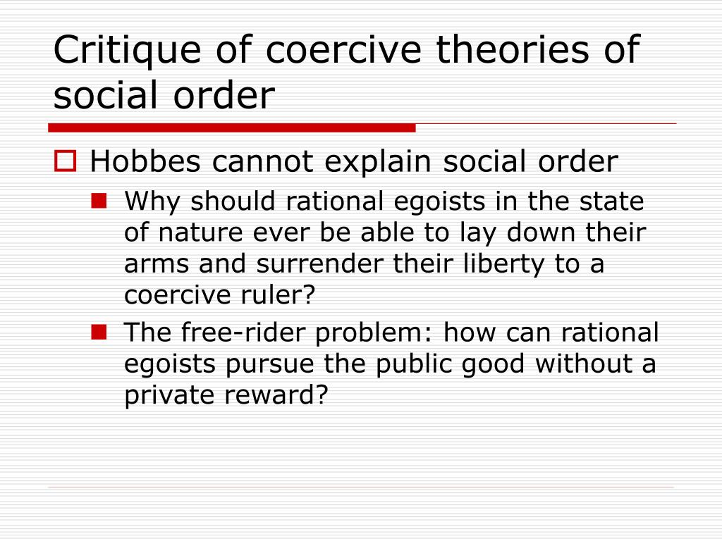 critique of coercive theories of social order l.