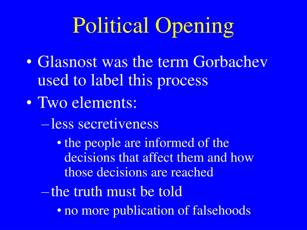 Political Opening