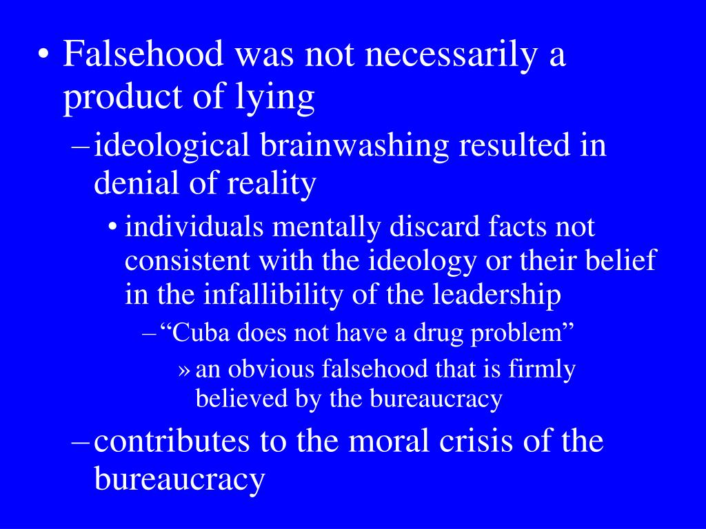Falsehood was not necessarily a product of lying