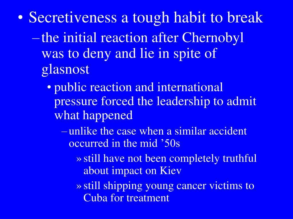 Secretiveness a tough habit to break