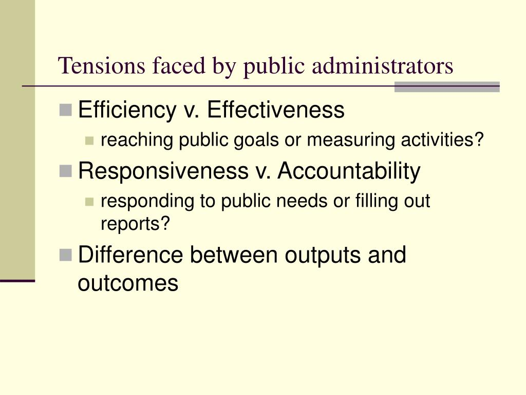 Tensions faced by public administrators