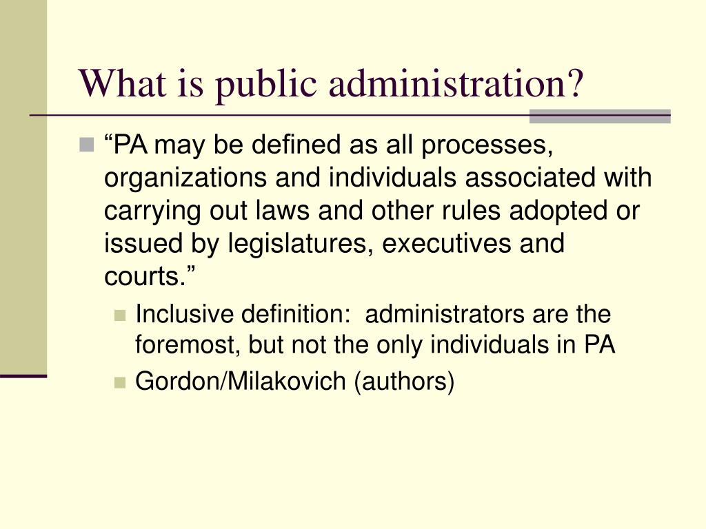 What is public administration?