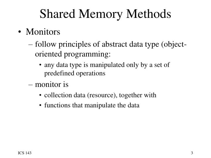 Shared memory methods