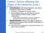control factors affecting the shape of the hierarchy cont