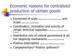 economic reasons for centralized production of certain goods