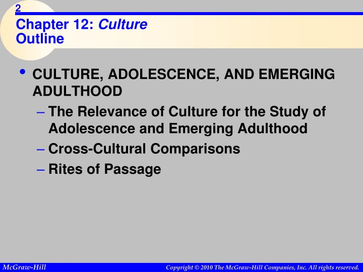 Chapter 12 culture outline