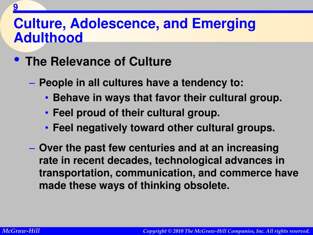 Culture, Adolescence, and Emerging Adulthood