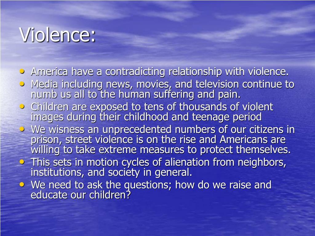 Violence: