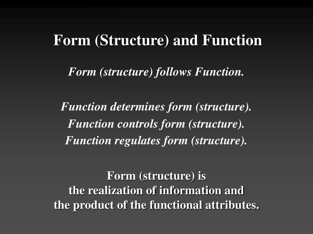 Form (Structure) and Function