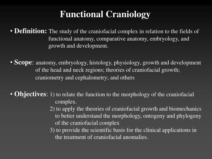 Functional Craniology