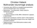 christian habeck multivariate neuroimage analysis