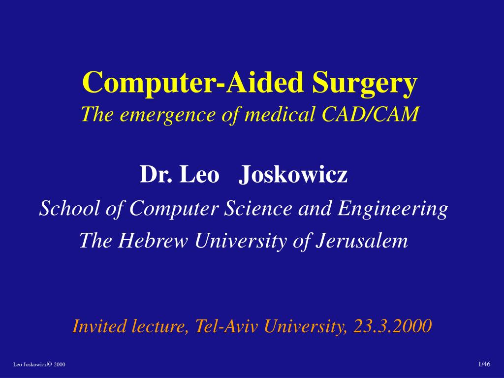 computer aided surgery the emergence of medical cad cam l.
