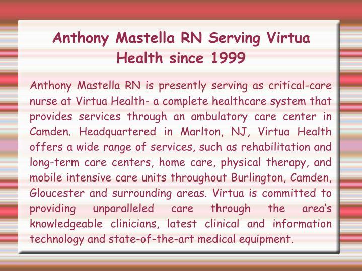 Anthony mastella rn serving virtua health since 1999
