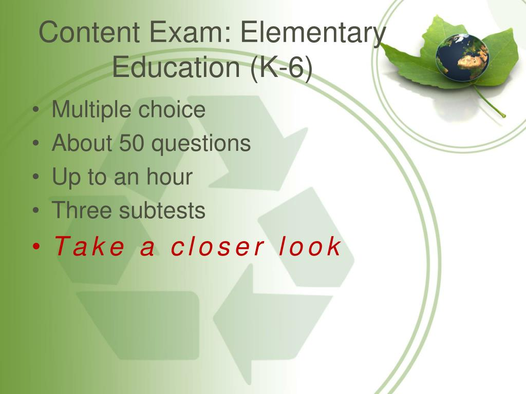 Content Exam: Elementary Education (K-6)