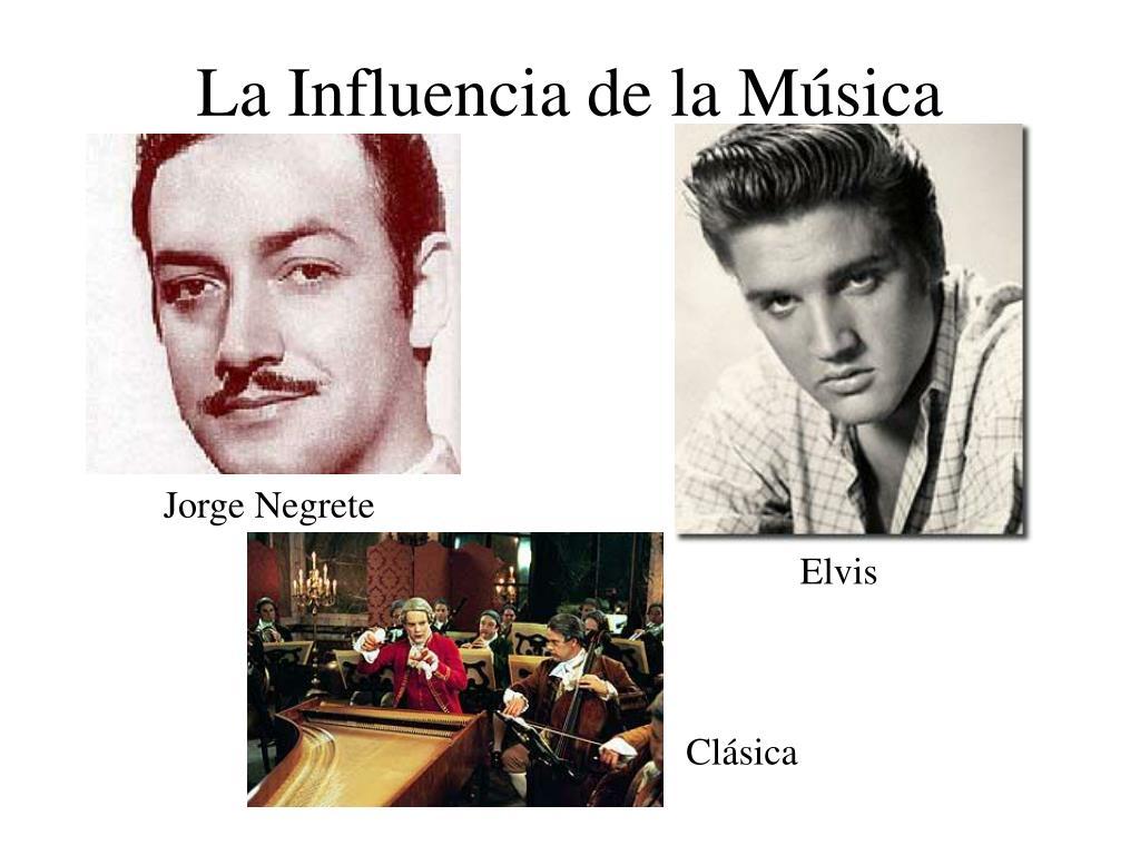 La Influencia de la Música