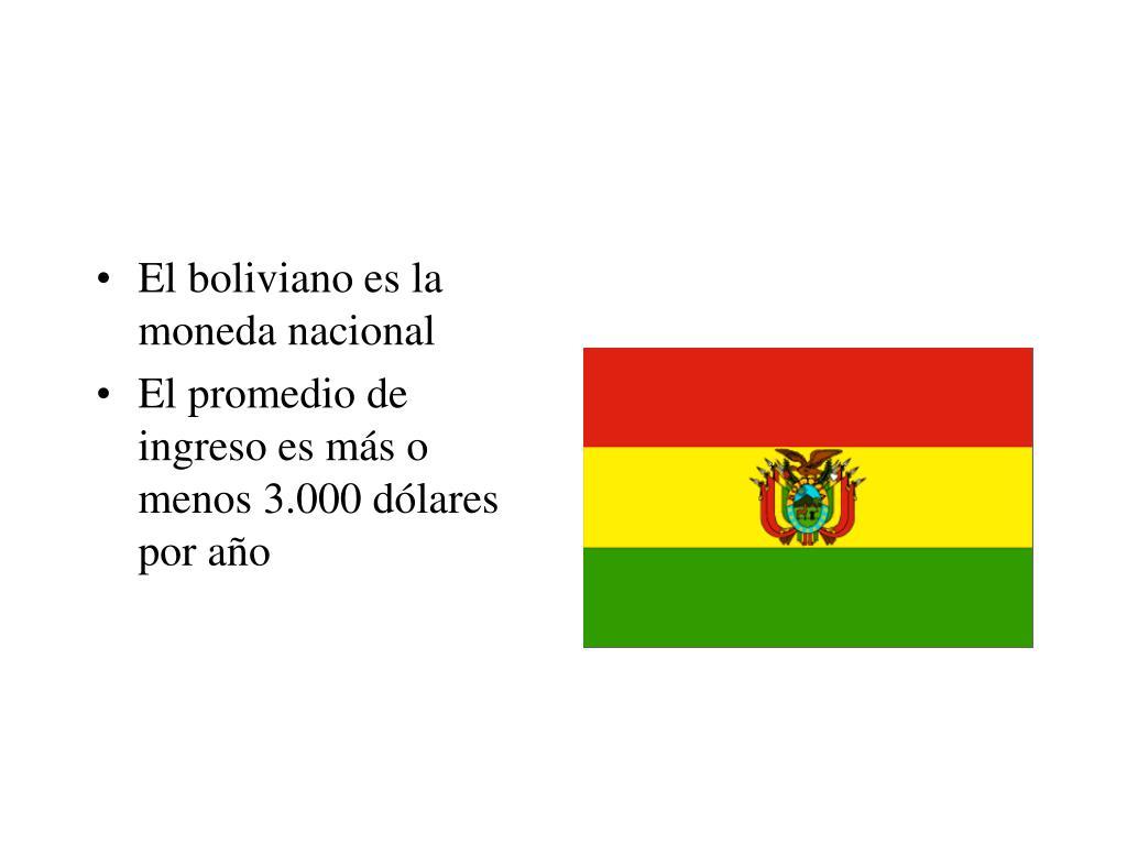 El boliviano es la moneda nacional
