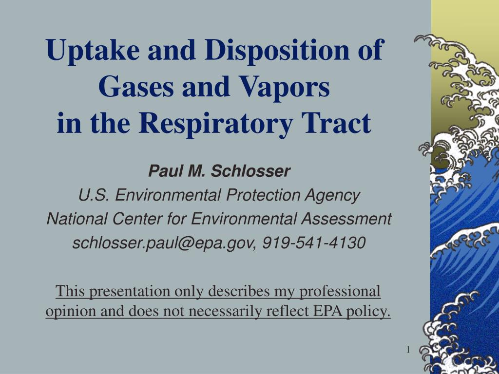 uptake and disposition of gases and vapors in the respiratory tract l.