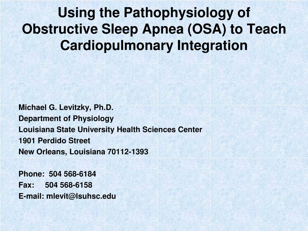 using the pathophysiology of obstructive sleep apnea osa to teach cardiopulmonary integration l.