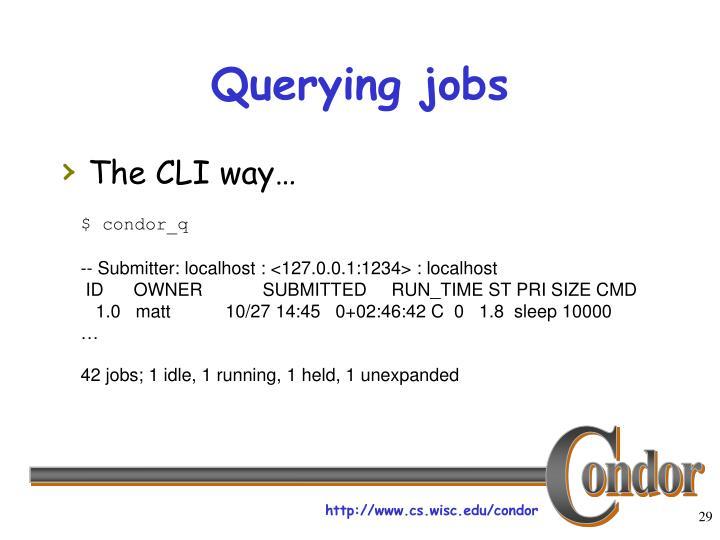 Querying jobs