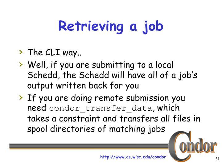 Retrieving a job