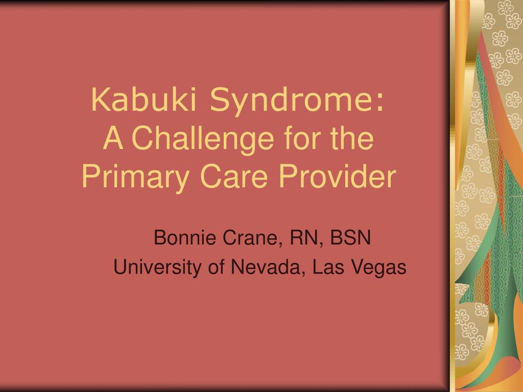 kabuki syndrome a challenge for the primary care provider l.