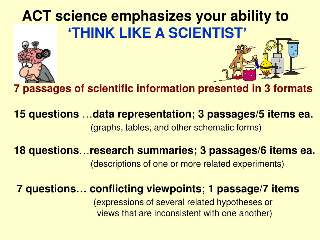 ACT science emphasizes your ability to