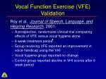 vocal function exercise vfe validation78